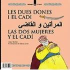 Les dues dones i el cadí / Joha i l'ase (àrab-castellà-català)