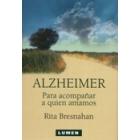 Alzheimer. Para acompañar a quien amamos