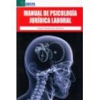 Manual de psicología jurídica laboral