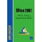 Microsoft officce 2007- Word, excel y powerpoint 2007