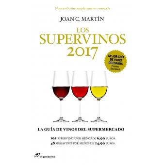 Los Supervinos 2017. La guía de vinos del supermercado