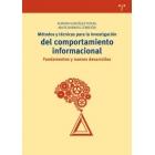 Métodos y técnicas para la investigación del comportamiento informacional: fundamentos y nuevos desarrollos
