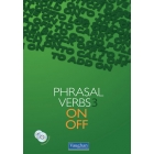 Phrasal verbs 3: On & Off