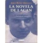 La novela de Lacan. De neopsiquiatria  a psicoanalista.