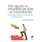 Técnicas de modificación de conducta : Una guía para su puesta en práctica