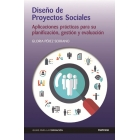 Diseños de Proyectos Sociales. Aplicaciones prácticas para su planificación, gestión y evaluación