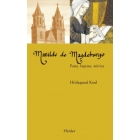 Matilde de Magdeburgo: poeta, begina, mística
