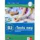 B2-Tests neu. Testbuch und Audio-CD: zur Vorbereitung auf die Prüfung ÖSD Zertifikat B2