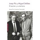 Josep Pla y Miguel Delibes: el escritor y su territorio