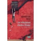 Les tribulations d'Arthur Mineur (Prix Pulitzer 2018)