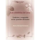 Los cristobitas de Lorca: tradición y vanguardia en los «puntales del teatro»