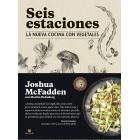 Seis estaciones. La nueva cocina con vegetales