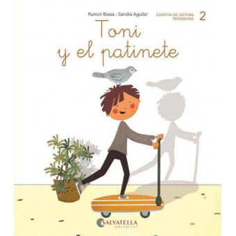 Toni y el patinete. (t, n, p, m)