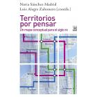 Territorios por pensar: un mapa conceptual para el siglo XXI