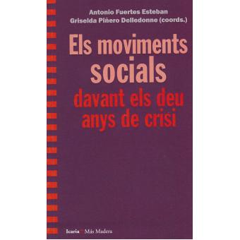 Els moviments socials davant els deu anys de crisi