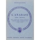 L'anabasi. Libro 2º. Versione interlineare (Traduttori interlineari. Serie greca)
