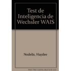 Test de inteligencia de Wechsler WAIS. Diagnósticos diferenciales