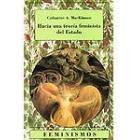 Hacia una teoría feminista del estado