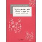 La joventut de Lleida davant el segle XXI. Identitats, actituds i valors