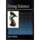 Doing science (Design, analysis, and communication of scientific research)