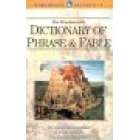 The Wordsworth Dictionary of Phrase & Fable