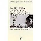 La Iglesia Católica y el Holocausto. Una deuda pendiente