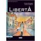 Libertà. Livello Due B1 + CD audio