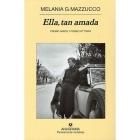 Ella, tan amada (Premio Napoli y Premio Vittorini)
