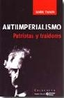 Antiimperialismo. Patriotas y traidores