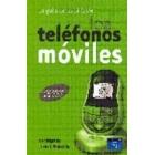 La guía de bolsillo de los teléfonos móviles