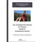 Competencias básicas en primaria desde la comprensión lectora. Materiales de apoyo al profesorado