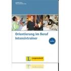 Orientierung im Beruf. Intensivtrainer. A2-B1