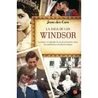 La saga de los Windsor. La pompa y el esplendor de una de las familias reales más emblemáticas de todos los tiempos