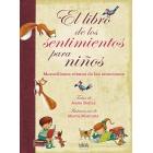 El libro de los sentimientos para niños (Maravillosos relatos sobre las emociones)