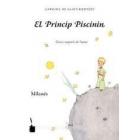 El Princip Piscinin/El Principito milanés.