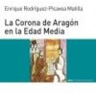 La Corona de Aragón en la Edad Media