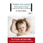 Todos a la cama. Cómo ayudar a tu bebé a dormir con amor y confianza