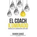 EL COACH ILUMINADO. Manual de iluminación Low Cost