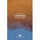 Libertad: una inmersión rápida