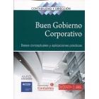 El buen gobierno corporativo. Bases conceptuales y aplicaciones prácticas