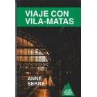 Viaje con Vila-Matas