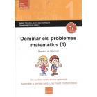 Dominar els problemes matemàtics (1). De suma i resta d'una operacioó