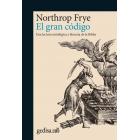 El gran código: una lectura mitológica y literaria de la Biblia