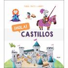 ¡Hola! Castillos
