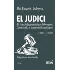 El judici. Els líders independentistes a la banqueta. Crònica i anàlisi de les sessions al Tribunal Suprem