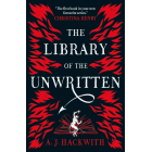 The Library Of The Unwritten (A Novel from Hell's Library)
