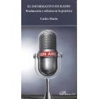 El informativo de radio. Producción y edición en la práctica