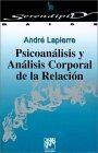 Psicoanálisis y análisis corporal de la relación