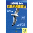 Libérate de la codependencia
