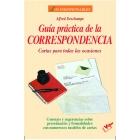 Guía práctica de la correspondencia. Cartas para todas las ocasiones
